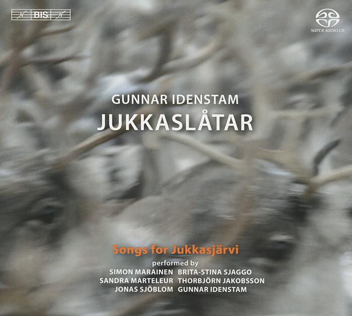 Gunnar Idenstam. Jukkaslatar. Songs For Jukkasjarvi (SACD)