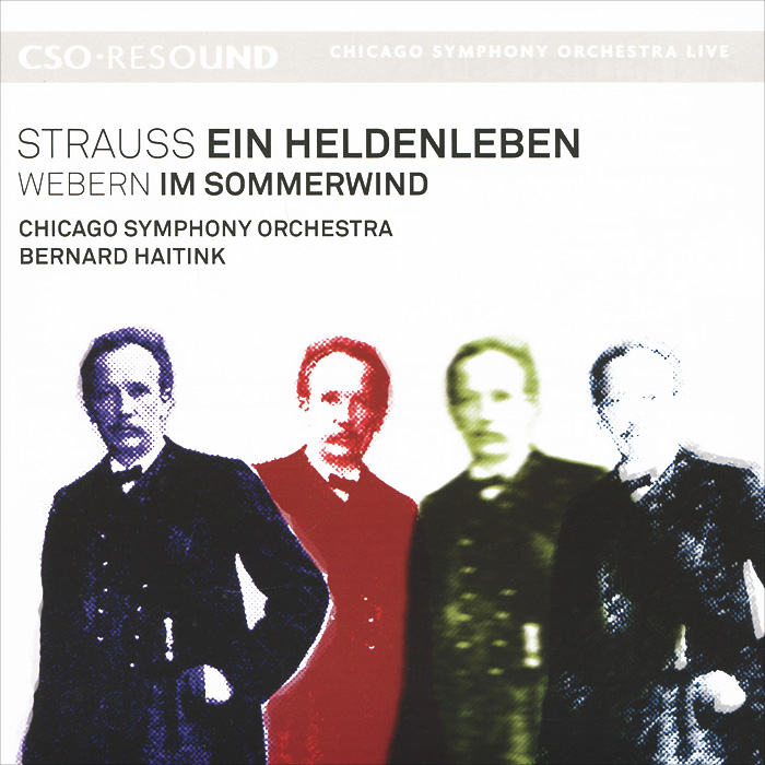 Бернард Хайтинк,Chicago Symphony Orchestra Bernard Haitink, Chicago Symphony Orchestra. Strauss. Ein Heldenleben