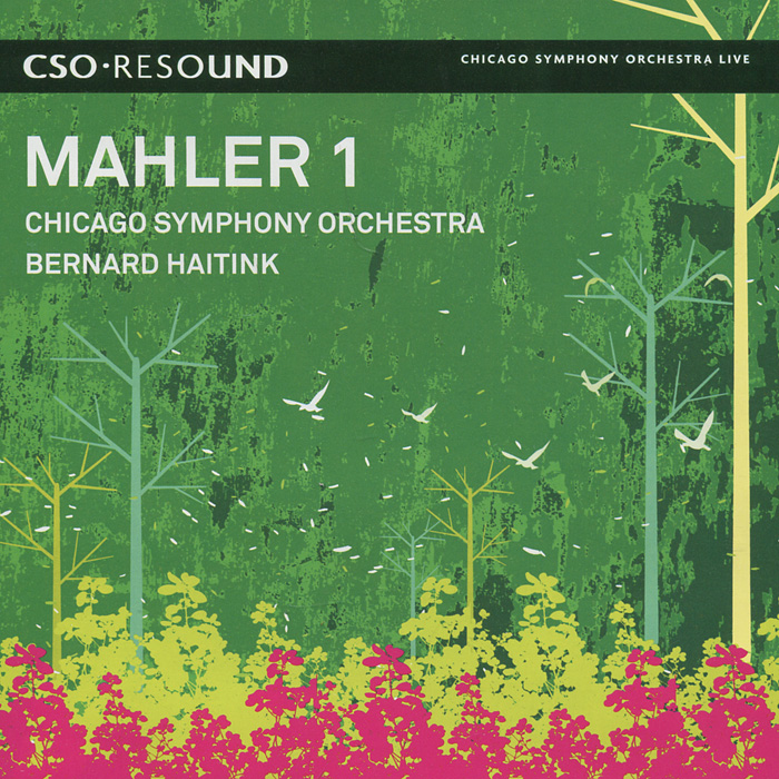 Бернард Хайтинк,Chicago Symphony Orchestra Bernard Haitink, Chicago Symphony Orchestra. Mahler. Symphony No. 1 In D Major