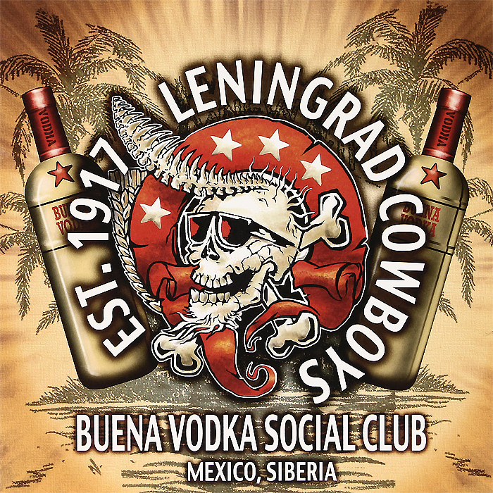 Leningrad Cowboys Leningrad Cowboys. Buena Vodka Social Club (2 LP) худи print bar pantera cowboys from hell