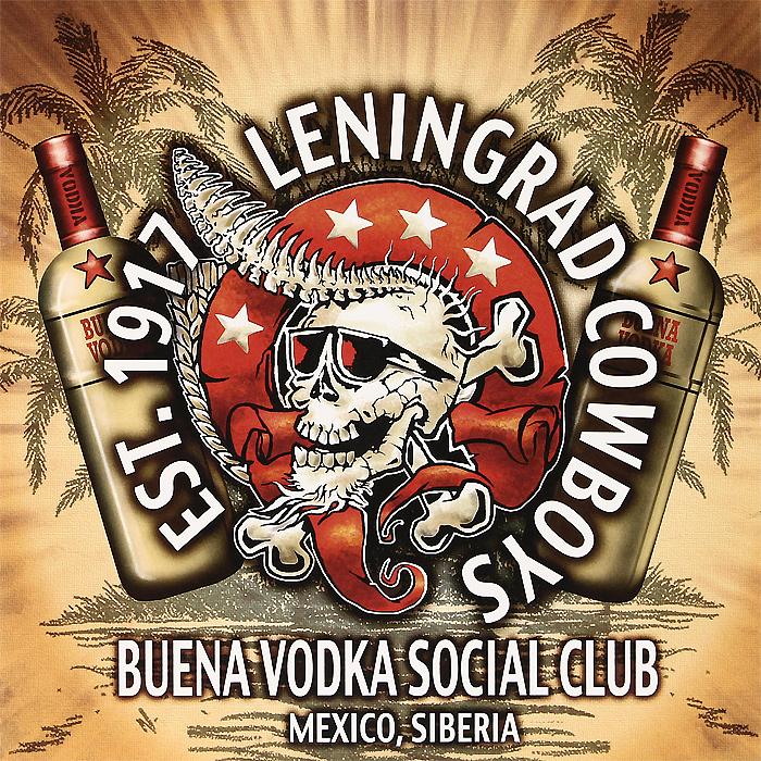 Leningrad Cowboys Leningrad Cowboys. Buena Vodka Social Club (2 LP) футболка anti social social club