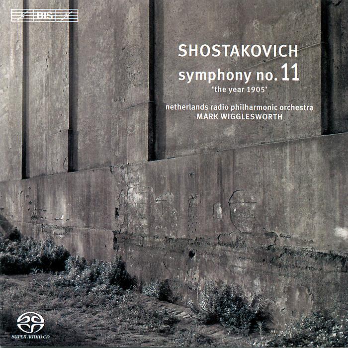 Netherlands Radio Philharmonic Orchestra,Марк Вигглесворт Mark Wigglesworth. Shostakovich. Symphony No. 11 (SACD)