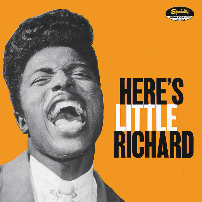 Литтл Ричард Little Richard. Here's Little Richard richard corman madonna nyc 83
