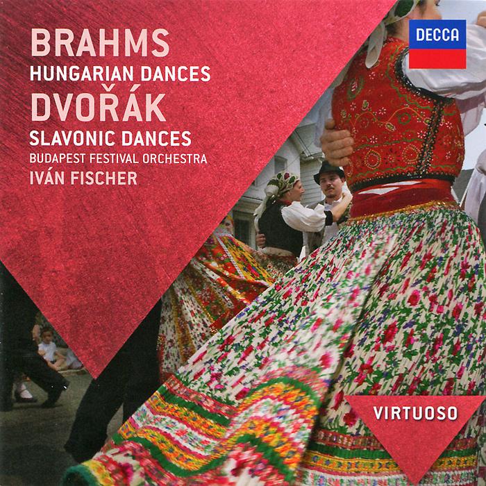 Иван Фишер,Budapest Festival Orchestra Ivan Fischer, Budapest Festival Orchestra. Brahms. Hungarian Dances / Dvorak. Slavonic Dances