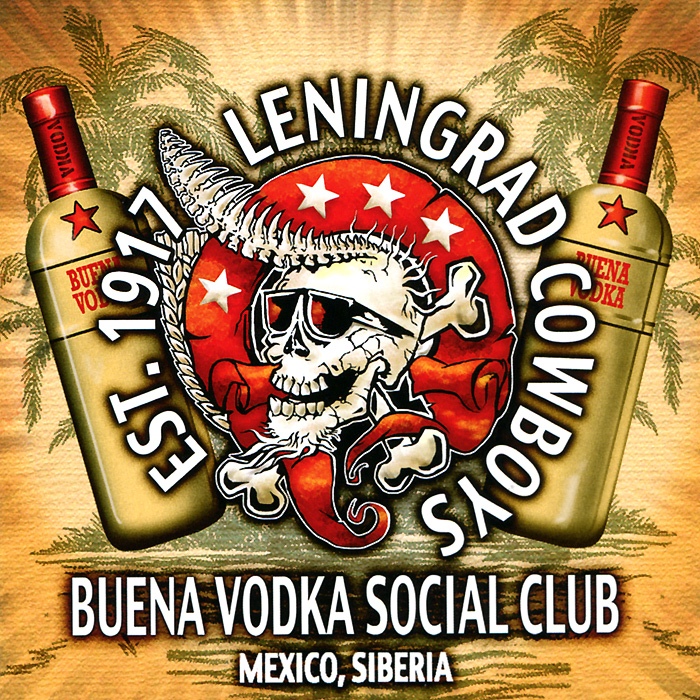Leningrad Cowboys Leningrad Cowboys. Buena Vodka Social Club худи print bar pantera cowboys from hell