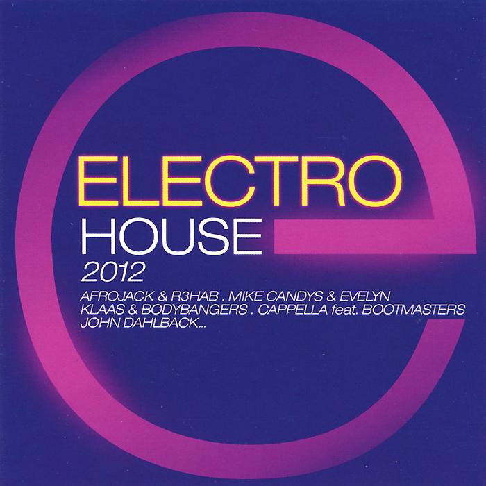 Zakazat.ru Electro House 2012 (2 CD)