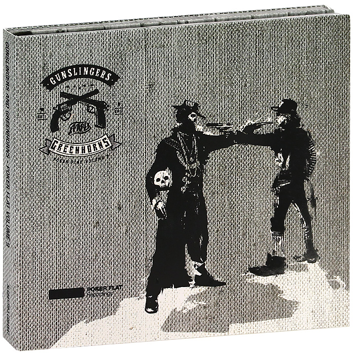Gunslingers And Greenhorns Gunslingers And Greenhorns Poker Flat Volume 9 2 CD