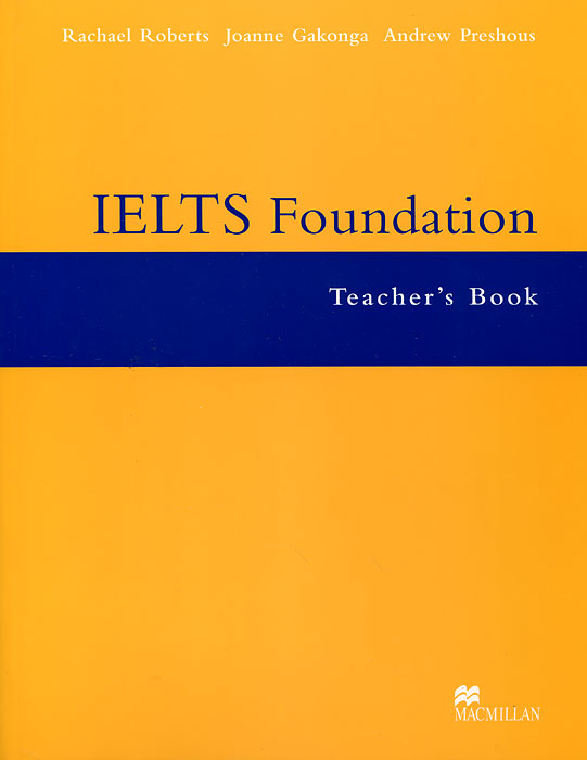 IELTS Foundation: Teacher's Book