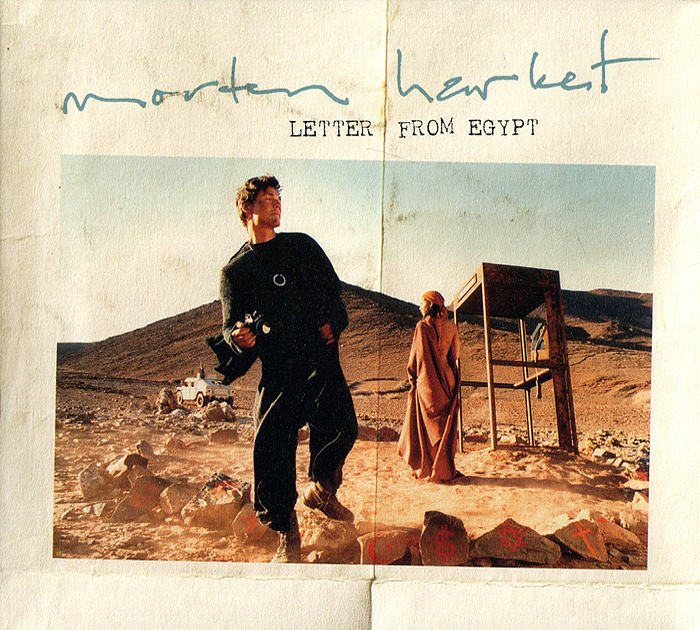 Morten Harket. Letter From Egypt