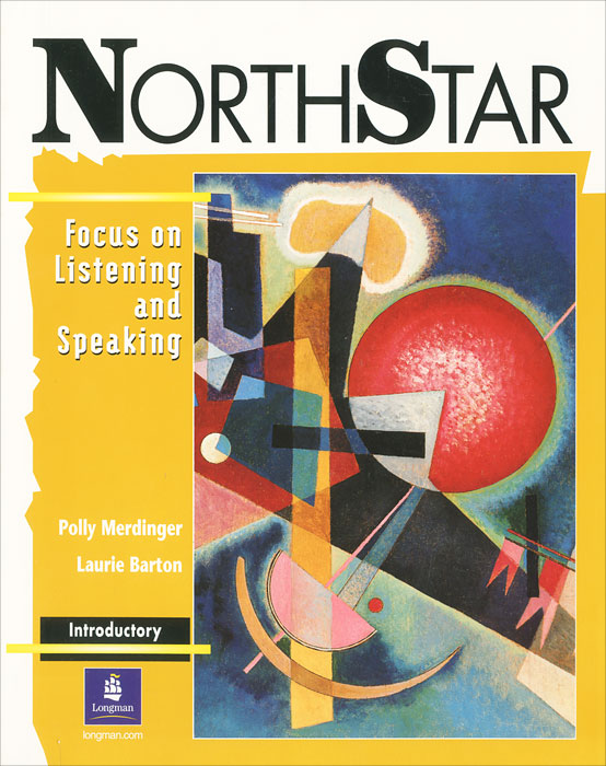 NorthStar: Focus on Listening and Speaking