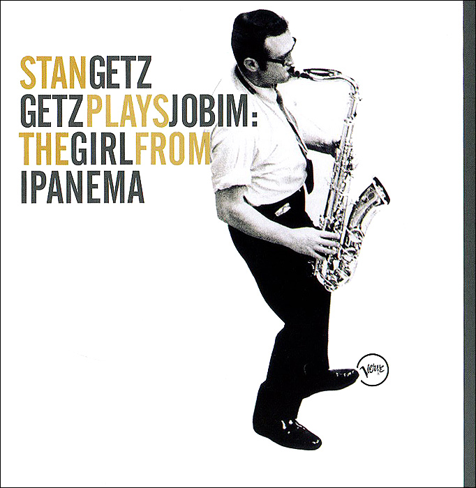 Стэн Гетц Stan Getz. Getz Plays Jobim. The Girl From Ipanema