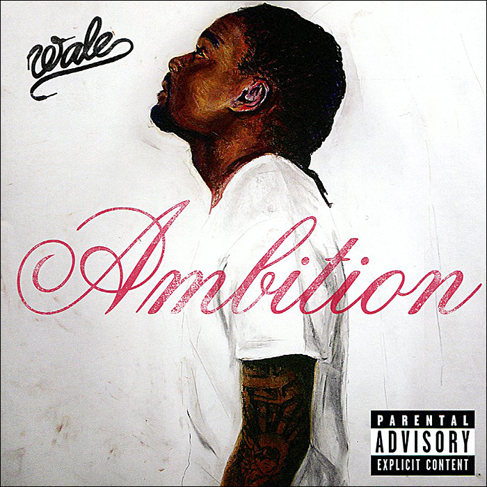 Wale. Ambition lovely ambition