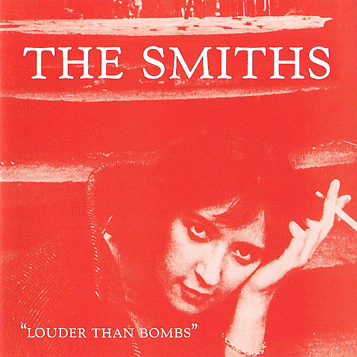The Smiths The Smiths. Louder Than Bombs the smiths the smiths the queen is dead lp