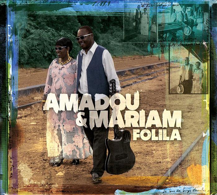 Amadou & Mariam. Folila