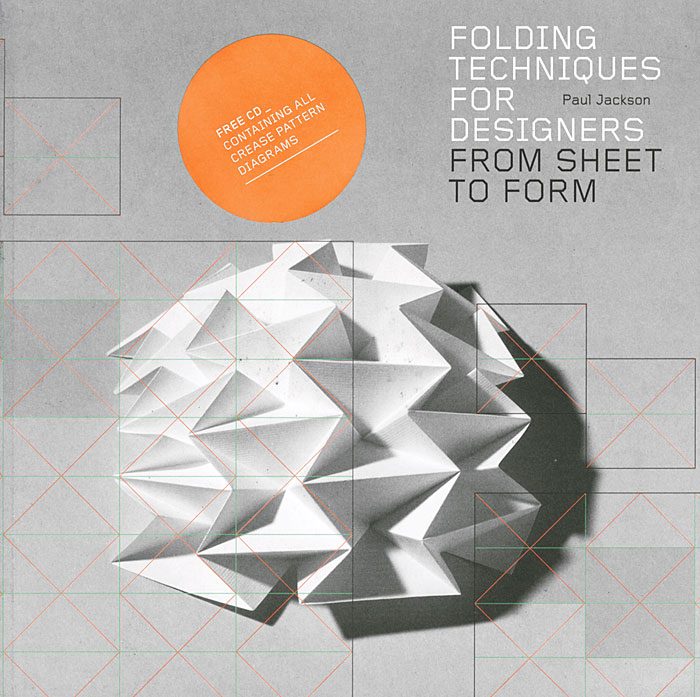 Folding Techniques for Designers: From Sheet to Form (+ CD-ROM)