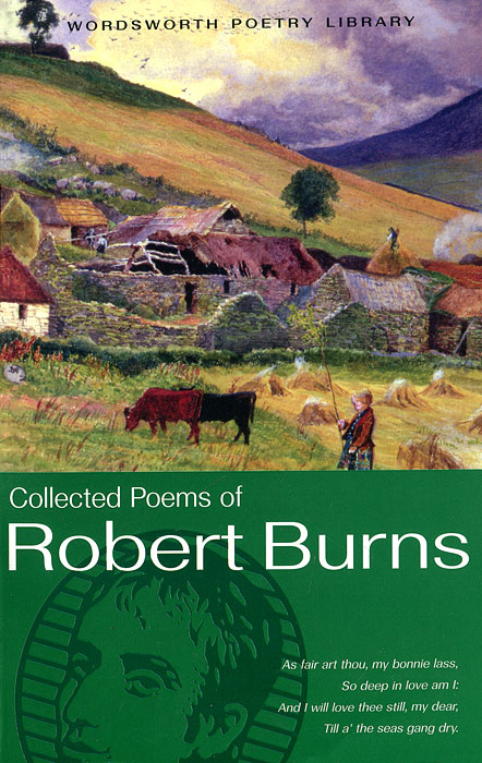 Collected Poems of Robert Burns the snowbird poems canadian literature