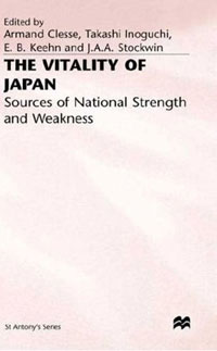 The Vitality of Japan: Sources of National Strength and Weakness japan and south korea boutique l