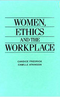 Women, Ethics and the Workplace hawthorne s shyness – ethics politics and the question of engagement