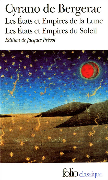 Les Etats et Empires de la Lune Les Etats et Empires du Soleil la terre des hommes