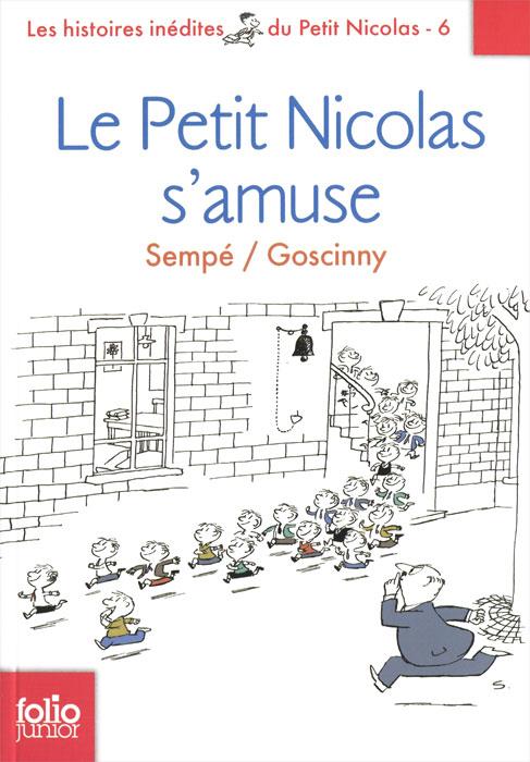 Le Petit Nicolas s'amuse le petit nicolas