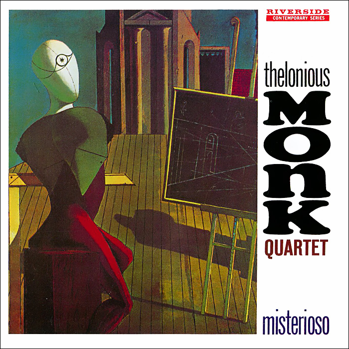 Thelonious Monk Quartet Thelonious Monk Quartet. Misterioso the thelonious monk orchestra the thelonious monk orchestra at town hall lp