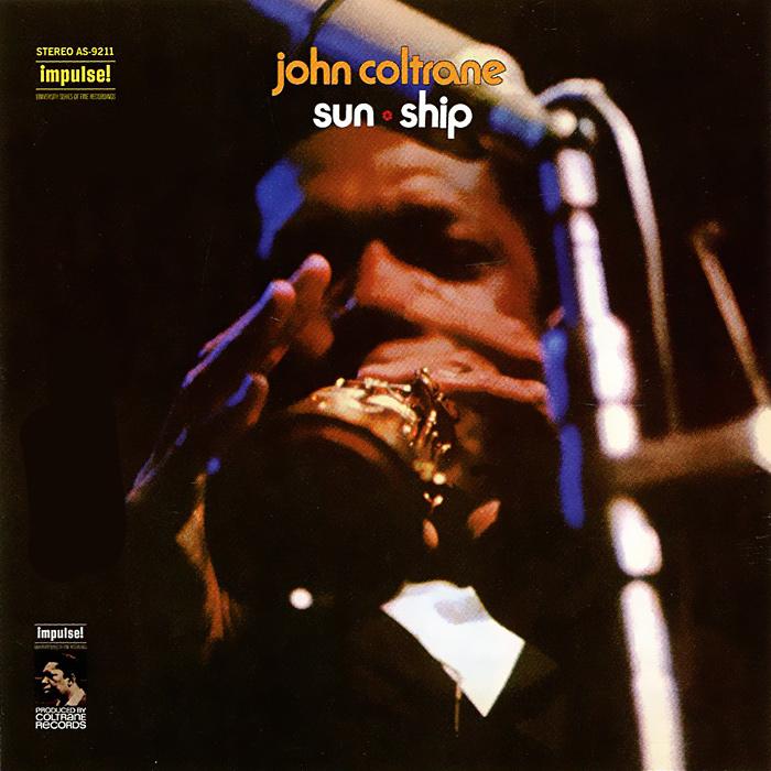 John Coltrane. Sun Ship вешала sun music sh539d