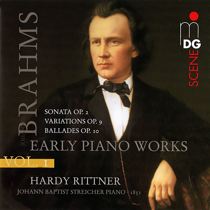 Харди Риттнер,Иоганн Баптист Штрайхер Hardy Rittner. Brahms. Early Piano Works Vol. 1 (SACD)