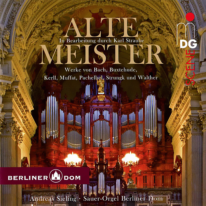 Андреас Силинг,Sauer-Orgel Berliner Dom Andreas Sieling, Sauer-Organ Berliner Dom. Alte Meister! (SACD) vicking 2