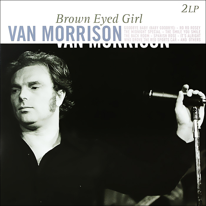 Ван Моррисон Van Morrison. Brown Eyed Girl (2 LP) ennio morricone jubilee lp