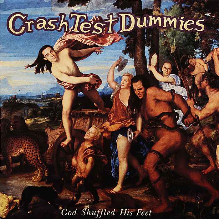 Crash Test Dummies. God Shuffled His Feet (LP)