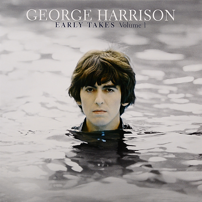 Джордж Харрисон George Harrison. Early Takes. Volume 1 (LP) джордж харрисон george harrison early takes volume 1 lp