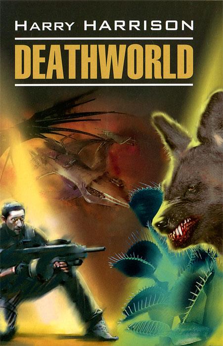 Harry Harrison Deathworld deathworld