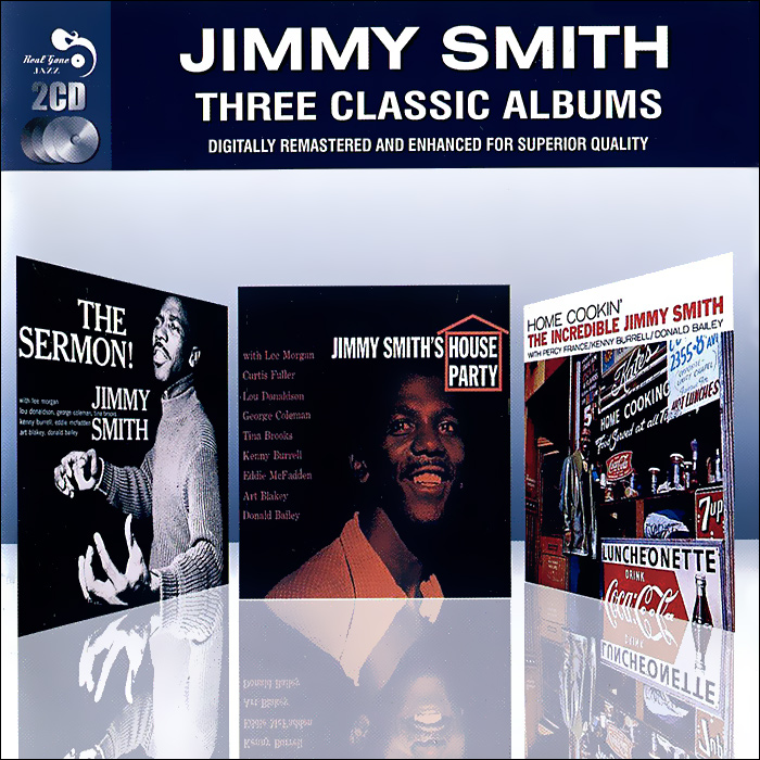 SMITH, JIMMY 3 Classic Albums Sermon/House Party/Home Cookin) 2CD