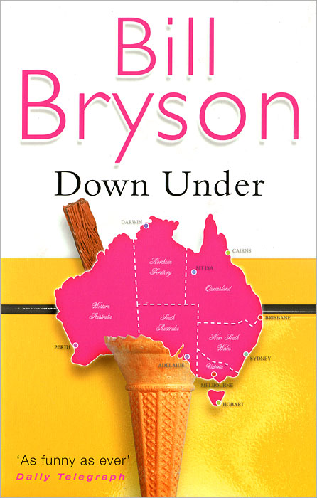 Down Under bryson b the road to little dribbling more noter from a small island