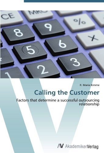 Calling the Customer: Factors that determine a successful outsourcing relationship