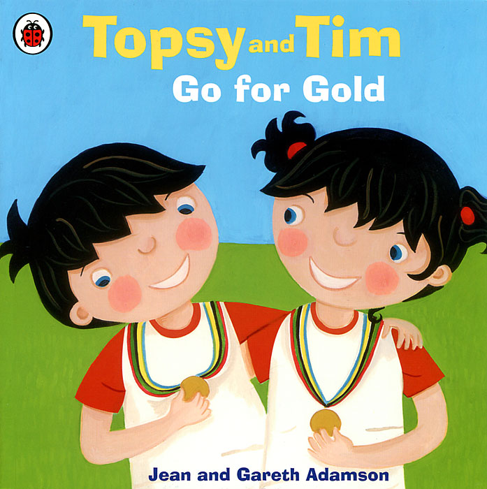 Topsy and Tim Go for Gold jean adamson topsy and tim start school