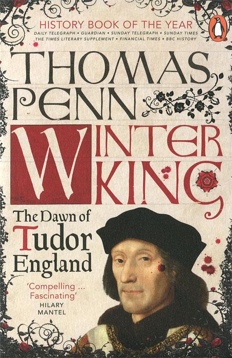 Winter King: The Dawn of Tudor England the reign of king john