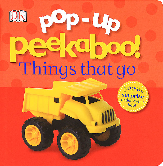 Pop-Up Peekaboo! Things That Go flip a word stop pop