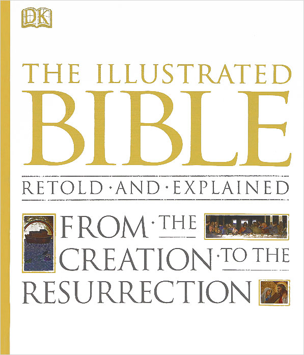 The Illustrated Bible the golden children s bible