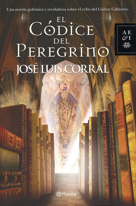 El Codice del Peregrino gregorian masters of chant in santiago de compostela