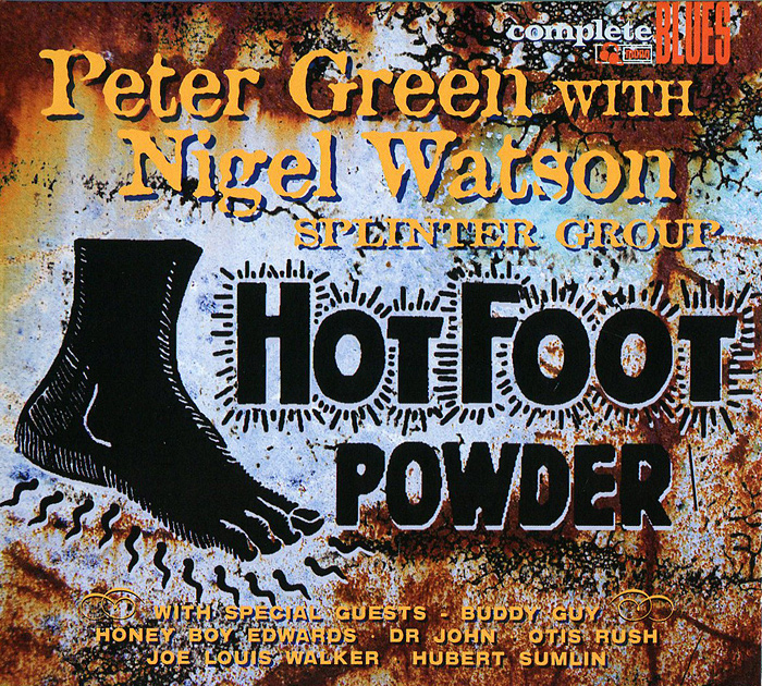 Питер Грин,Найджел Ватсон Peter Green With Nigel Watson. Splinter Group. Hot Foot Powder hot sale classics hydrosana life foot detox spa with mp3