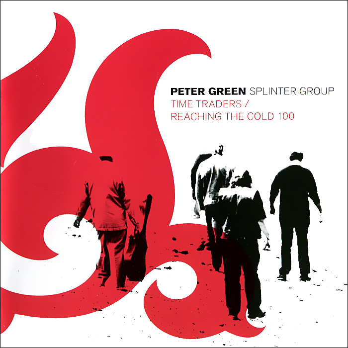 Питер Грин Peter Green. Splinter Group. Time Traders / Reaching The Cold 100 (2 CD)