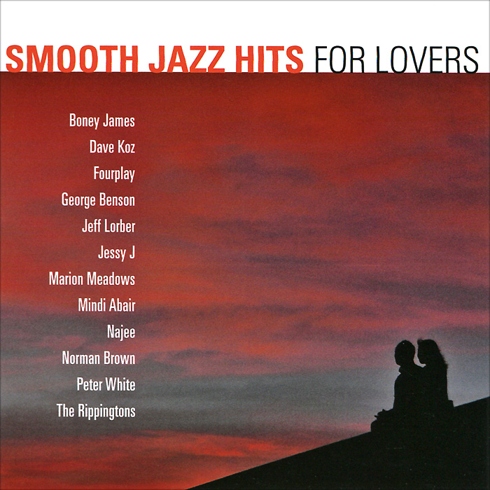 Smooth Jazz Hits For Lovers Concord Music Group, Inc,ООО