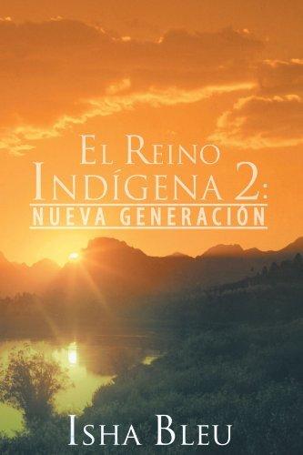 El Reino Indigena 2: Nueva Generacion комет гель чистящий лимон 500мл 12 шт 80227821 2702765
