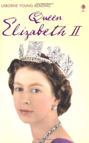 Купить Queen Elizabeth II (Young Reading Level 3)