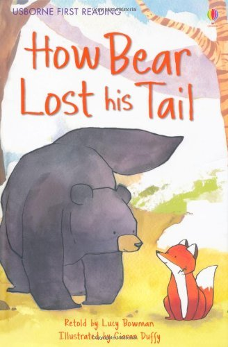 How Bear Lost His Tail. Author, Lucy Bowman (First Reading Level 2) panasonic ag hpx174