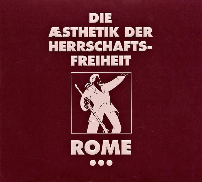Rome. Die Aesthetik Der Herrschaftsfreiheit. A Cross Of Flowers