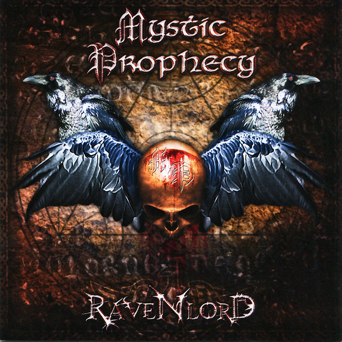Mystic Prophecy Mystic Prophecy. Ravenlord prophecy