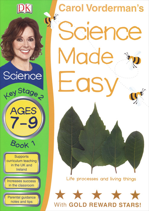 Science Made Easy: Book 1: Life Processes and Living Things