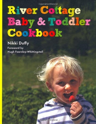 River Cottage and Baby Toddler Cookbook сумка cottage food 1 499